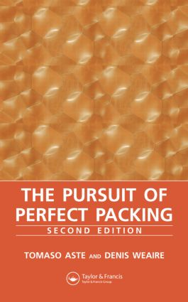 The Pursuit of Perfect Packing: 2nd Edition (Hardback) book cover