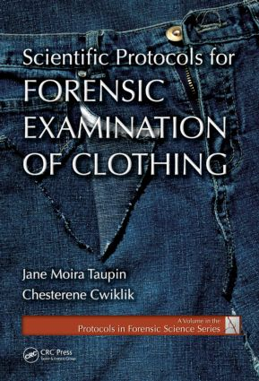 Scientific Protocols for Forensic Examination of Clothing: 1st Edition (Hardback) book cover