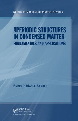 Aperiodic Structures in Condensed Matter: Fundamentals and Applications book cover