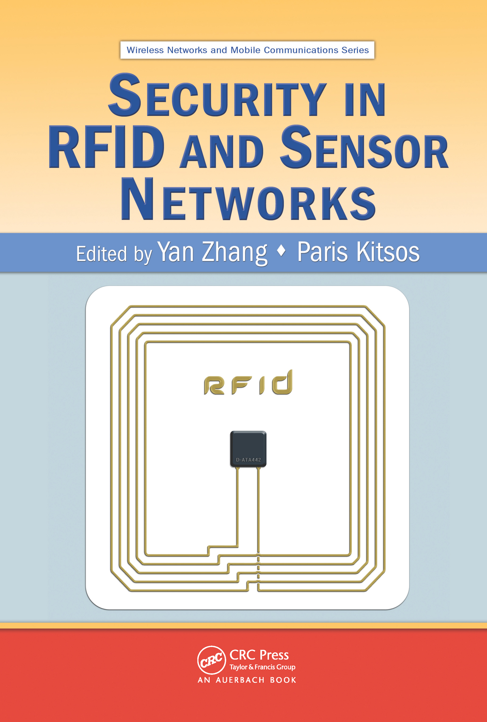 Security in RFID and Sensor Networks (Hardback) book cover