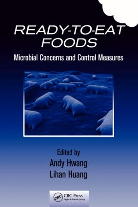 Ready-to-Eat Foods: Microbial Concerns and Control Measures, 1st Edition (Hardback) book cover