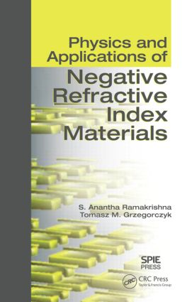Physics and Applications of Negative Refractive Index Materials: 1st Edition (Hardback) book cover