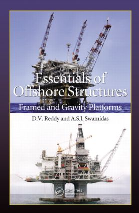 Essentials of Offshore Structures: Framed and Gravity Platforms, 1st Edition (Hardback) book cover