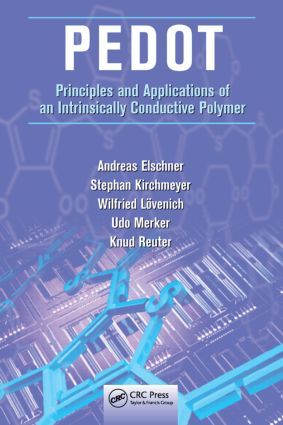 PEDOT: Principles and Applications of an Intrinsically Conductive Polymer, 1st Edition (Hardback) book cover