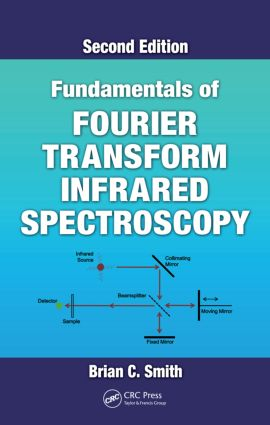 Fundamentals of Fourier Transform Infrared Spectroscopy: 2nd Edition (Hardback) book cover