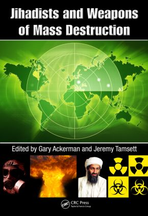 Jihadists and Weapons of Mass Destruction: 1st Edition (Hardback) book cover