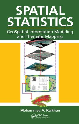 Spatial Statistics: GeoSpatial Information Modeling and Thematic Mapping, 1st Edition (Hardback) book cover