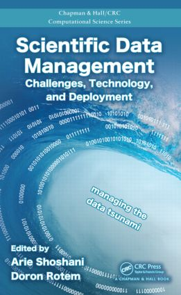 Scientific Data Management: Challenges, Technology, and Deployment book cover