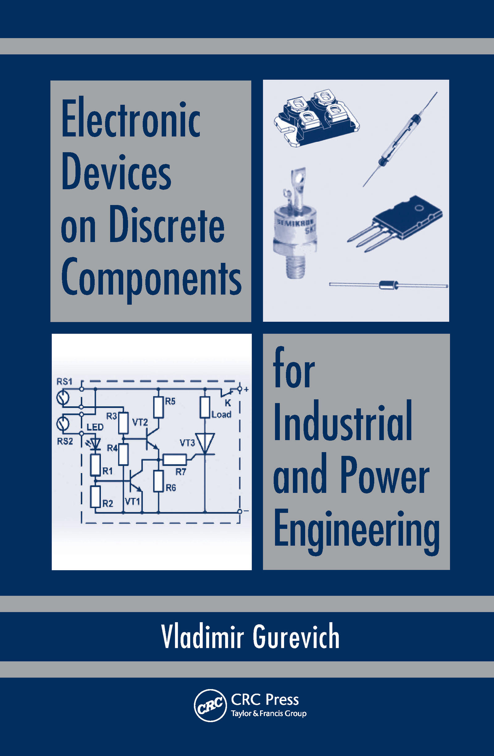 Electronic Devices on Discrete Components for Industrial and Power Engineering: 1st Edition (Hardback) book cover