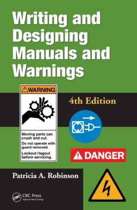 Writing and Designing Manuals and Warnings 4e: 4th Edition (Hardback) book cover