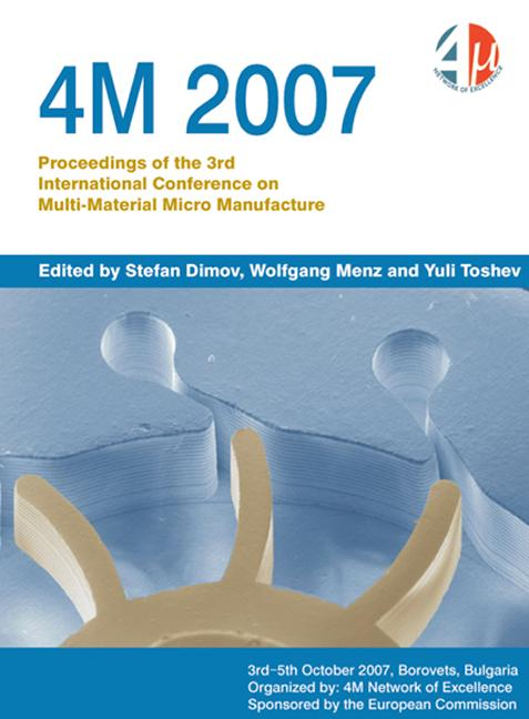 4m 2007: Proceedings of the 3rd International Conference on Multi-Material Micro Manufacture, 1st Edition (Hardback) book cover