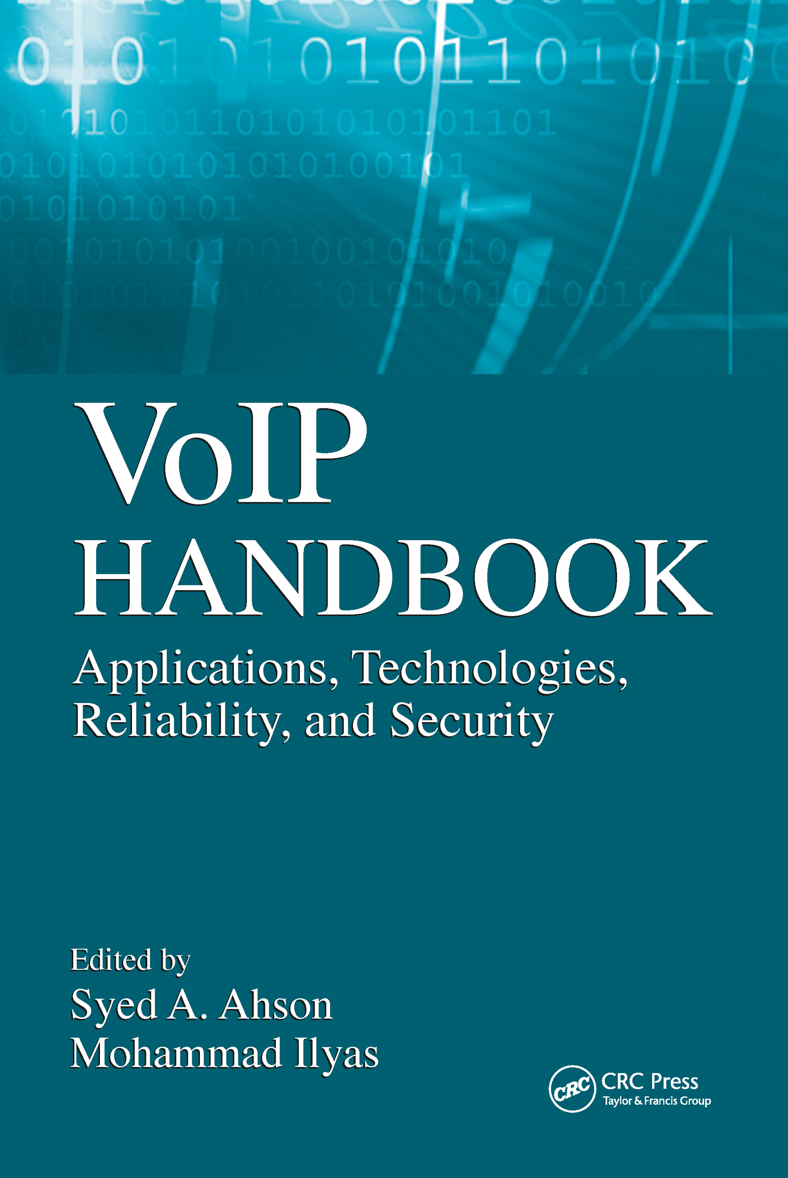 VoIP Handbook: Applications, Technologies, Reliability, and Security, 1st Edition (Hardback) book cover
