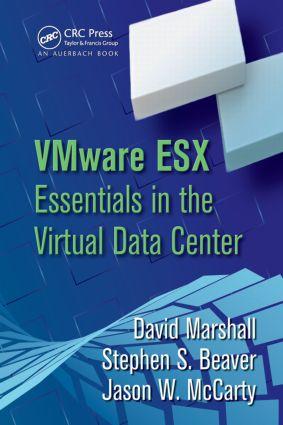 VMware ESX Essentials in the Virtual Data Center: 1st Edition (Hardback) book cover
