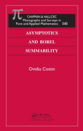 Asymptotics and Borel Summability: 1st Edition (Hardback) book cover