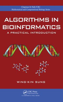 Algorithms in Bioinformatics: A Practical Introduction, 1st Edition (Hardback) book cover