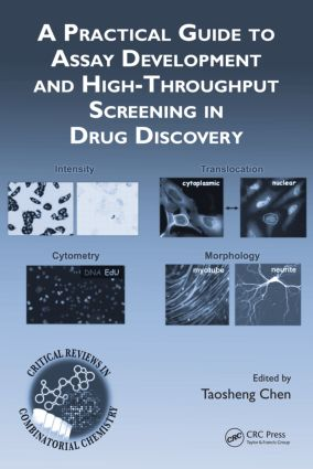 A Practical Guide to Assay Development and High-Throughput Screening in Drug Discovery book cover
