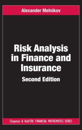 Risk Analysis in Finance and Insurance: 2nd Edition (Paperback) book cover
