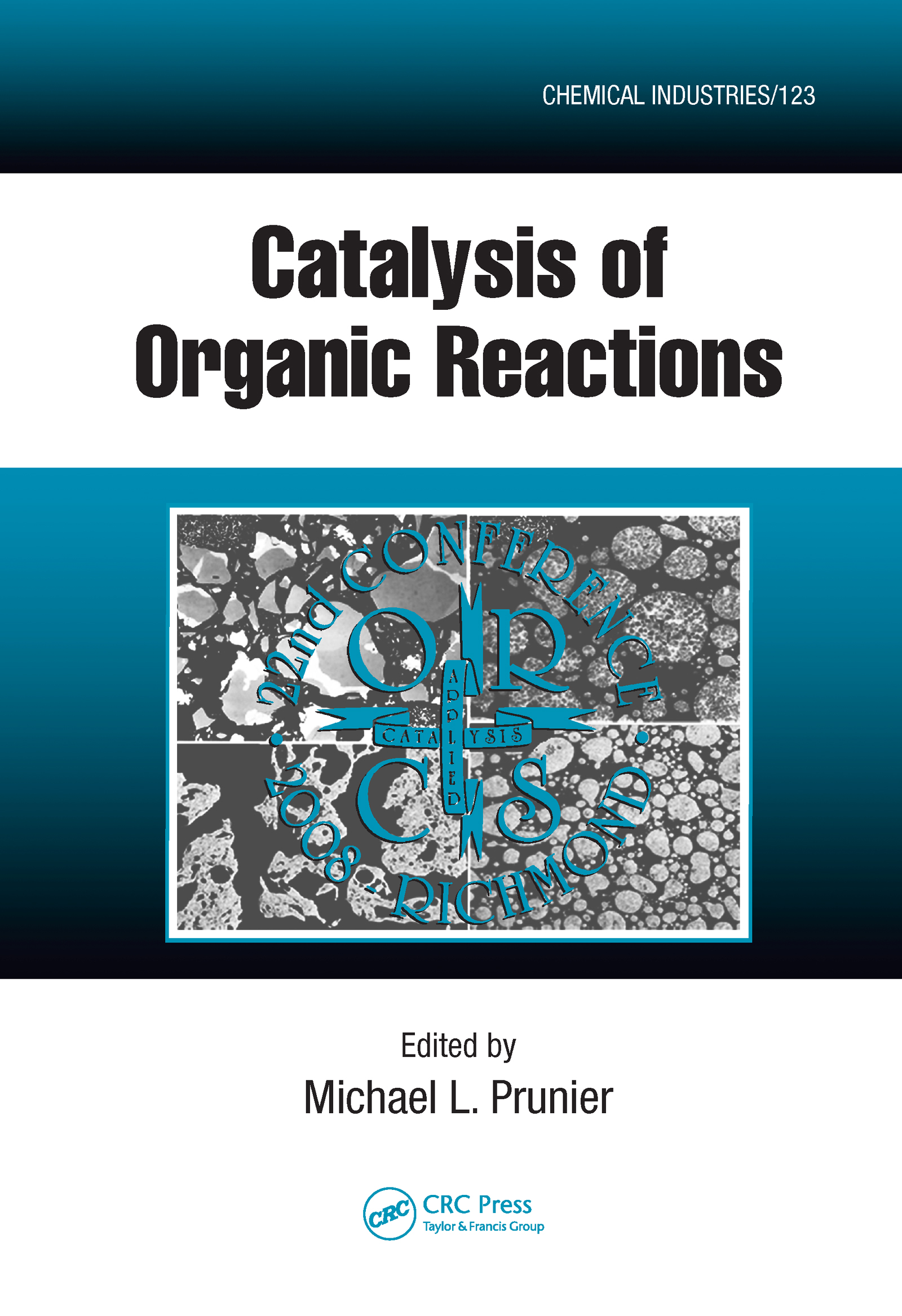 Catalysis of Organic Reactions: Twenty-second Conference book cover