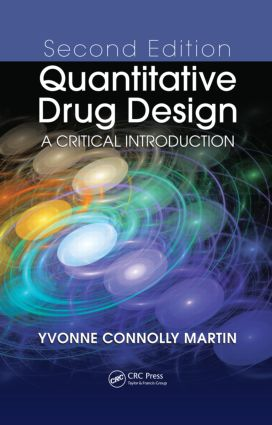 Quantitative Drug Design: A Critical Introduction, Second Edition, 2nd Edition (Hardback) book cover