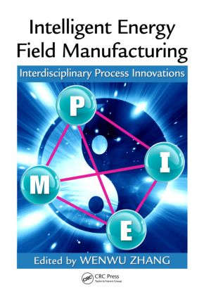 Intelligent Energy Field Manufacturing: Interdisciplinary Process Innovations, 1st Edition (Hardback) book cover