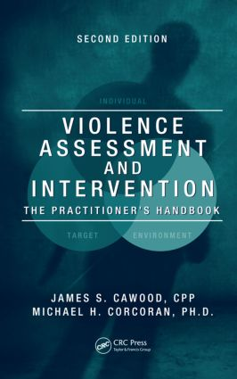 Violence Assessment and Intervention: The Practitioner's Handbook, Second Edition, 2nd Edition (Hardback) book cover