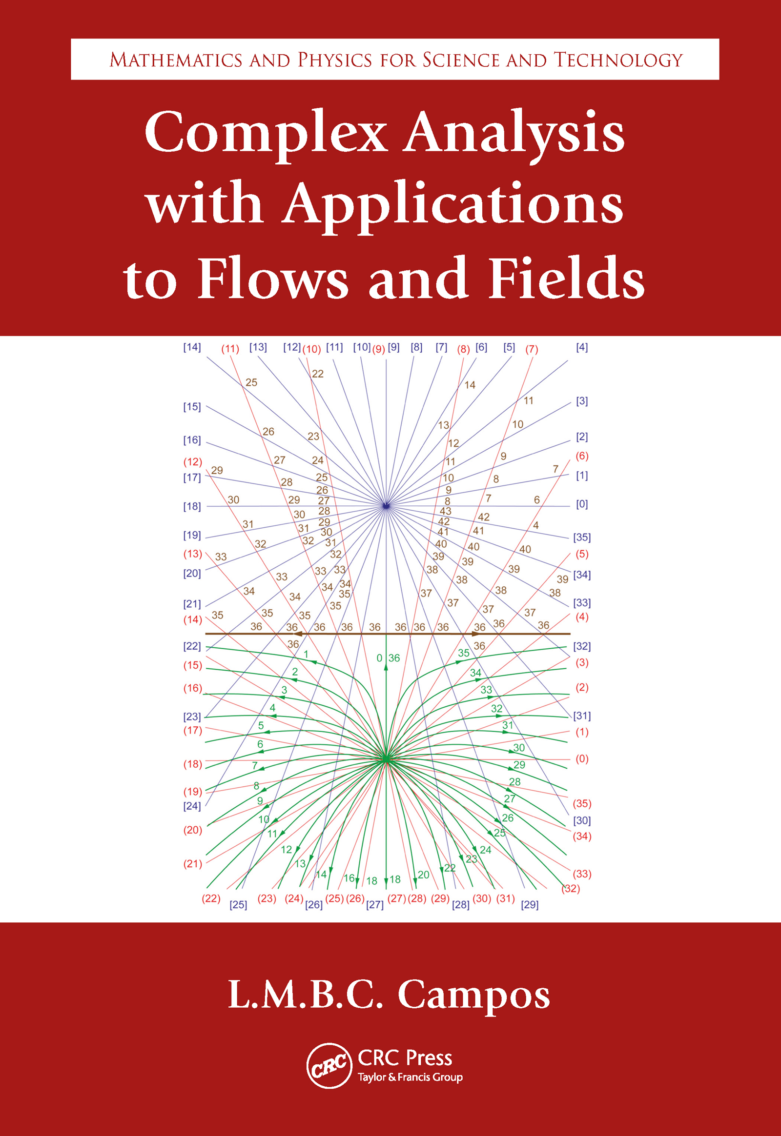 Complex Analysis with Applications to Flows and Fields: 1st Edition (Hardback) book cover