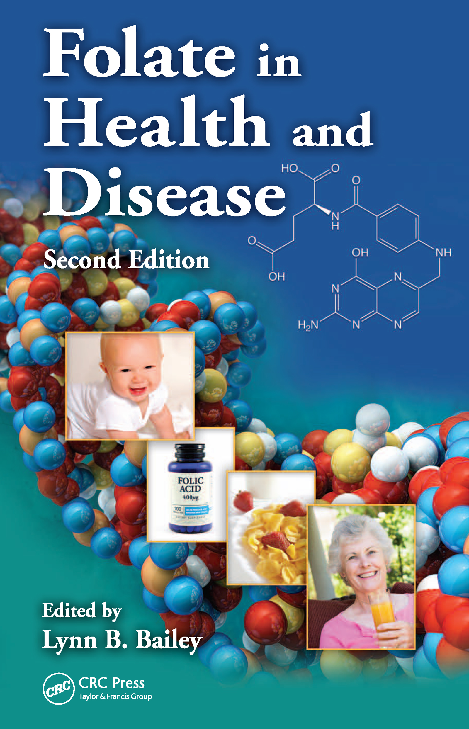 Folate in Health and Disease, Second Edition: 2nd Edition (Hardback) book cover