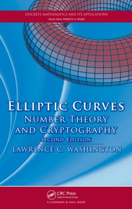 Elliptic Curves: Number Theory and Cryptography, Second Edition, 2nd Edition (Hardback) book cover