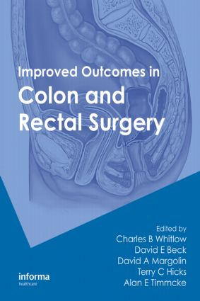 Improved Outcomes in Colon and Rectal Surgery (Hardback) book cover