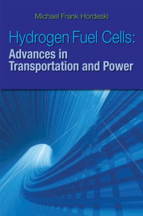 Hydrogen & Fuel Cells: Advances in Transportation and Power, 1st Edition (Hardback) book cover