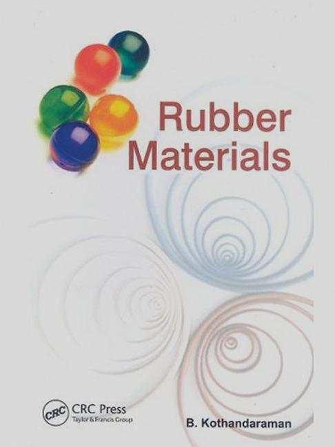 Rubber Materials: 1st Edition (Hardback) book cover