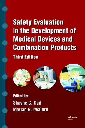 Safety Evaluation in the Development of Medical Devices and Combination Products: 3rd Edition (Hardback) book cover