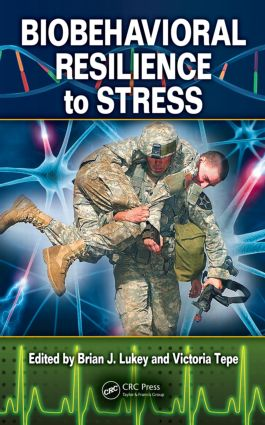 Biobehavioral Resilience to Stress: 1st Edition (Hardback) book cover