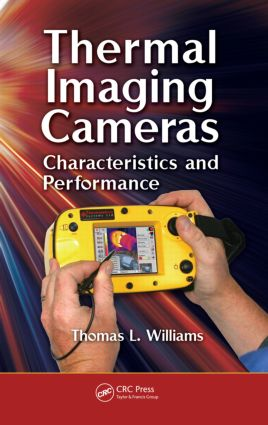 Thermal Imaging Cameras: Characteristics and Performance, 1st Edition (Hardback) book cover