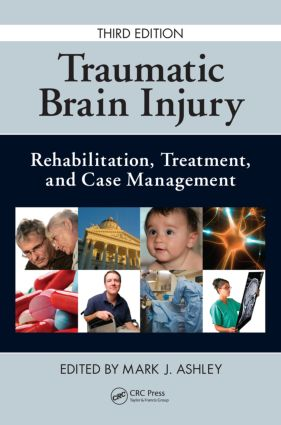 Traumatic Brain Injury: Rehabilitation, Treatment, and Case Management, Third Edition, 3rd Edition (Pack - Book and Ebook) book cover