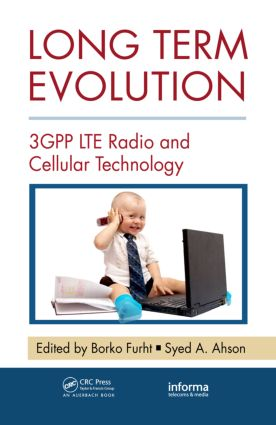 Long Term Evolution: 3GPP LTE Radio and Cellular Technology book cover