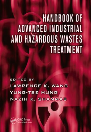 Handbook of Advanced Industrial and Hazardous Wastes Treatment: 1st Edition (Hardback) book cover