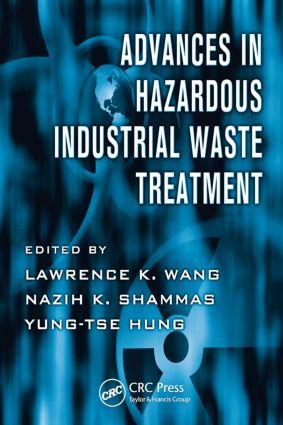 Advances in Hazardous Industrial Waste Treatment: 1st Edition (Hardback) book cover