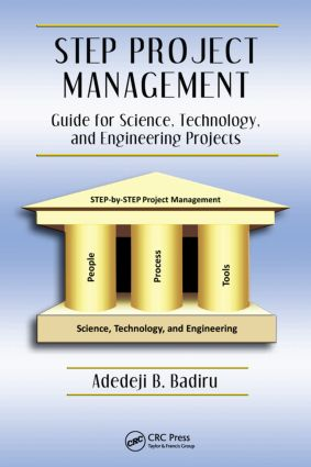STEP Project Management: Guide for Science, Technology, and Engineering Projects, 1st Edition (Hardback) book cover