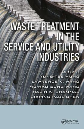 Waste Treatment in the Service and Utility Industries: 1st Edition (Hardback) book cover
