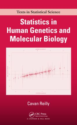 Statistics in Human Genetics and Molecular Biology: 1st Edition (Hardback) book cover