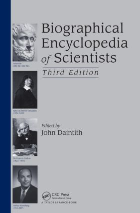 Biographical Encyclopedia of Scientists: 3rd Edition (Hardback) book cover