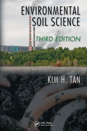 Environmental Soil Science, Third Edition