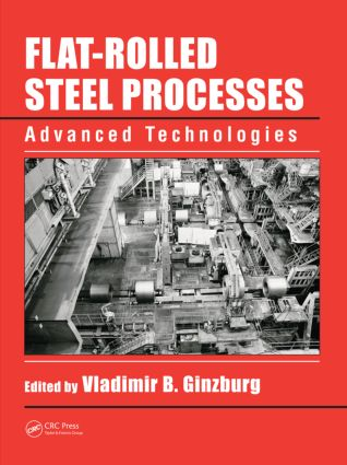 Flat-Rolled Steel Processes: Advanced Technologies, 1st Edition (Hardback) book cover