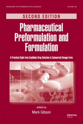 Pharmaceutical Preformulation and Formulation: A Practical Guide from Candidate Drug Selection to Commercial Dosage Form, 2nd Edition (Hardback) book cover