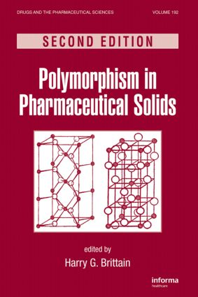 Polymorphism in Pharmaceutical Solids: 2nd Edition (Hardback) book cover