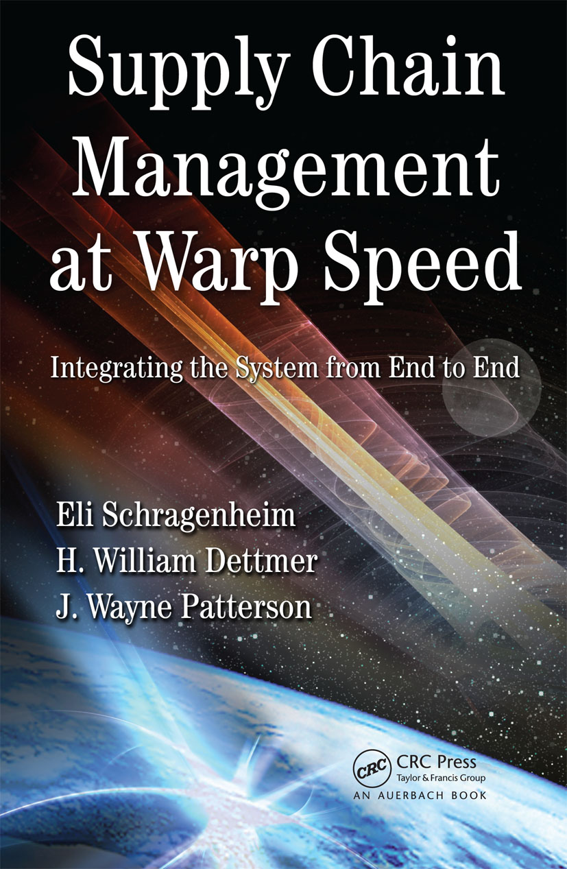 Supply Chain Management at Warp Speed: Integrating the System from End to End, 1st Edition (Hardback) book cover