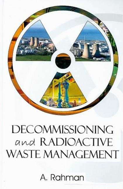 Decommissioning and Radioactive Waste Management: 1st Edition (Hardback) book cover