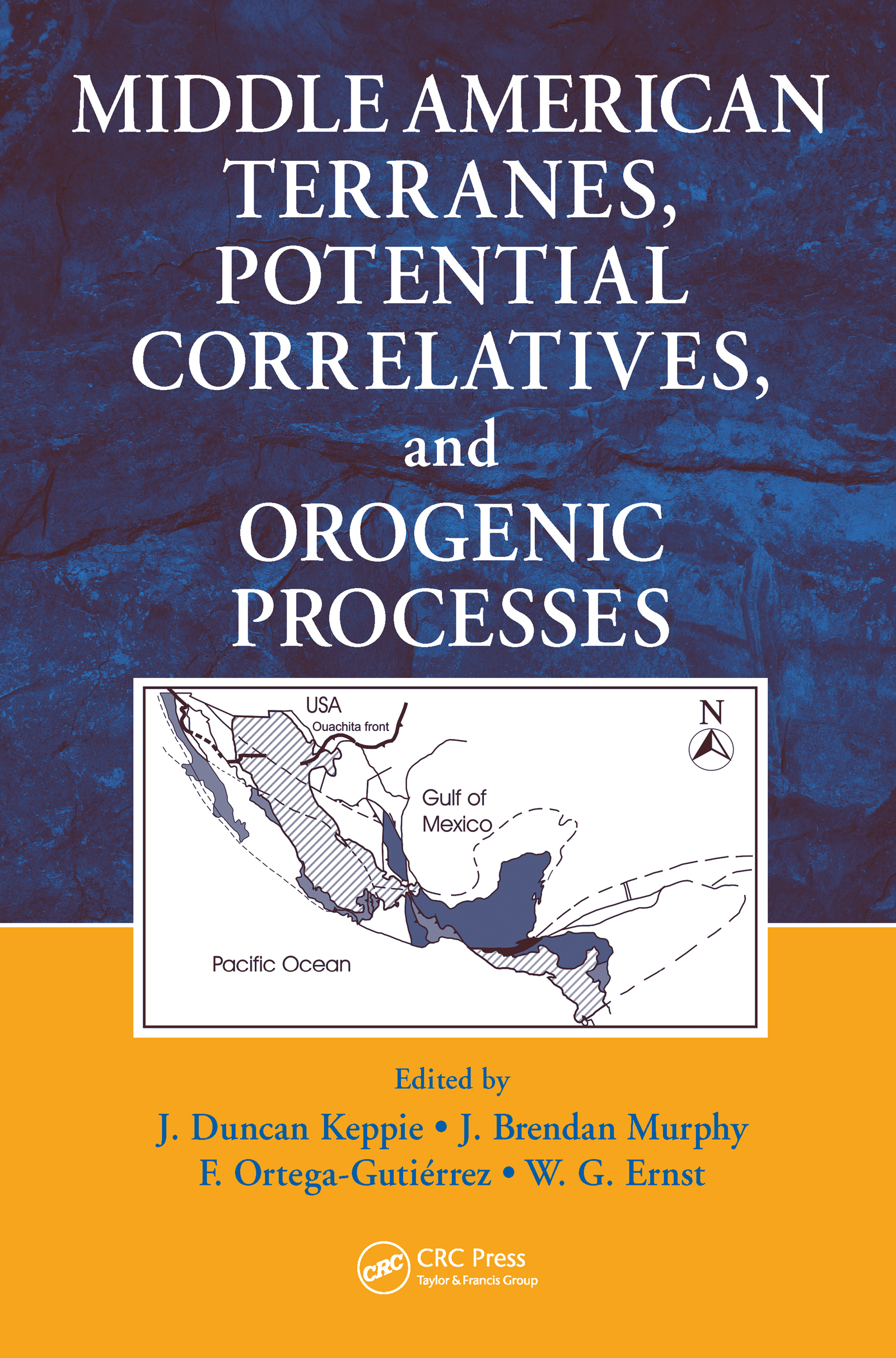 Middle American Terranes, Potential Correlatives, and Orogenic Processes: 1st Edition (Hardback) book cover