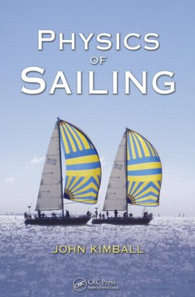 Physics of Sailing: 1st Edition (Paperback) book cover
